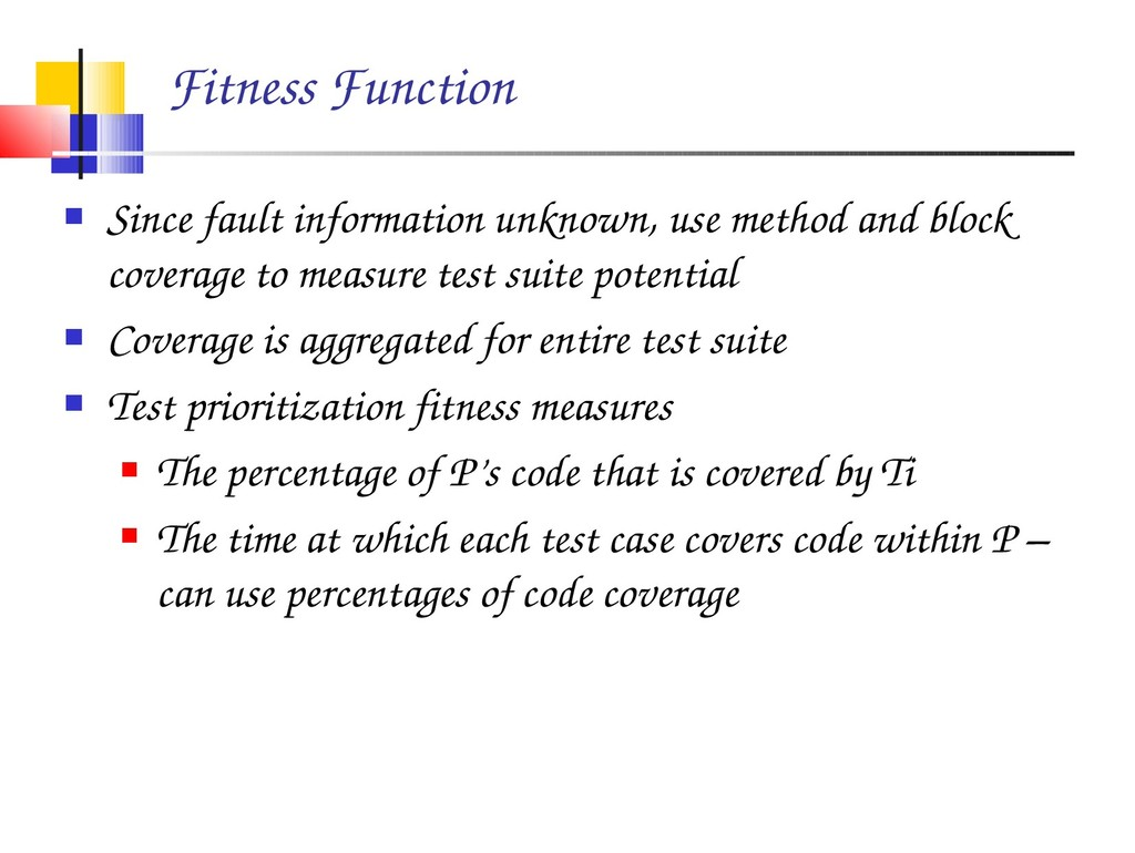 Fitness Function  Since fault information unkn...