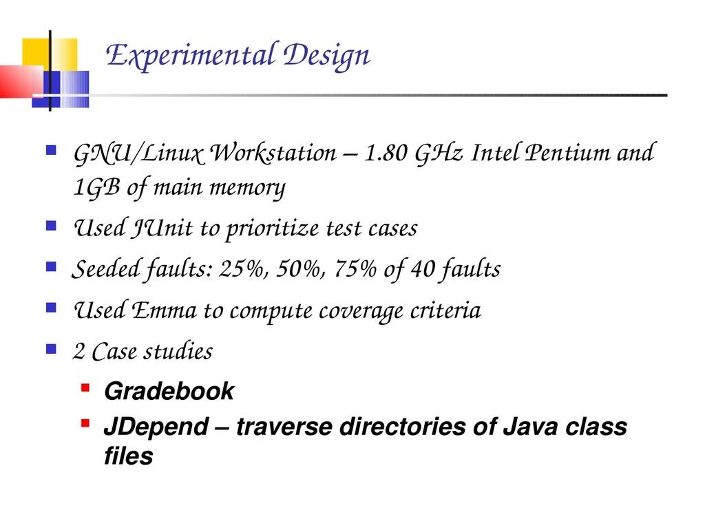 Experimental Design  GNU/Linux Workstation – 1...