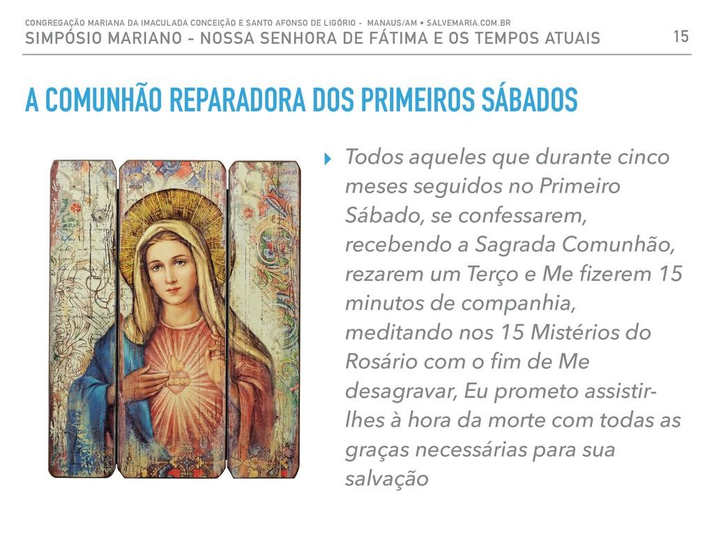 A COMUNHÃO REPARADORA DOS PRIMEIROS SÁBADOS ▸ T...
