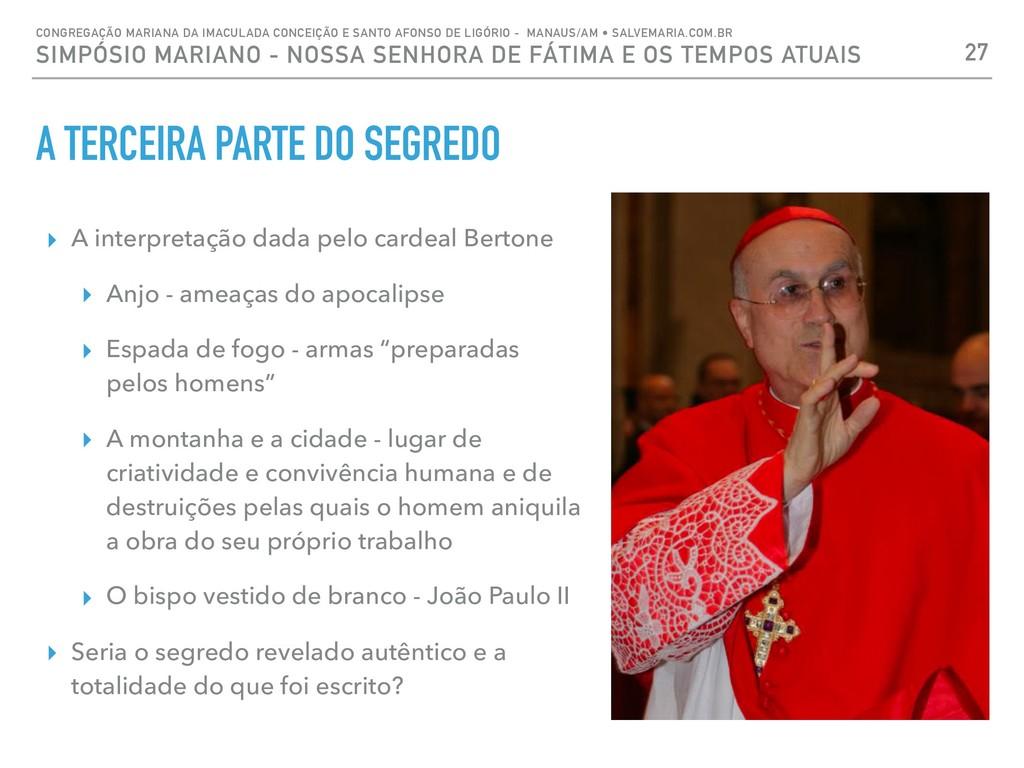 A TERCEIRA PARTE DO SEGREDO ▸ A interpretação d...