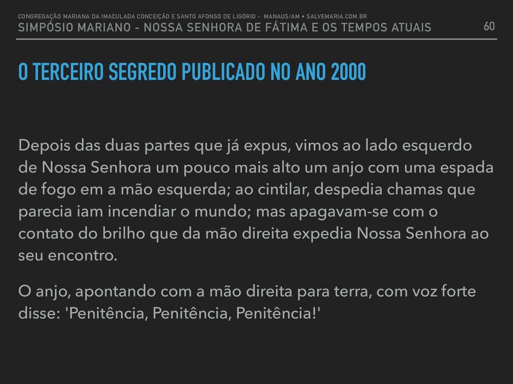 O TERCEIRO SEGREDO PUBLICADO NO ANO 2000 Depois...