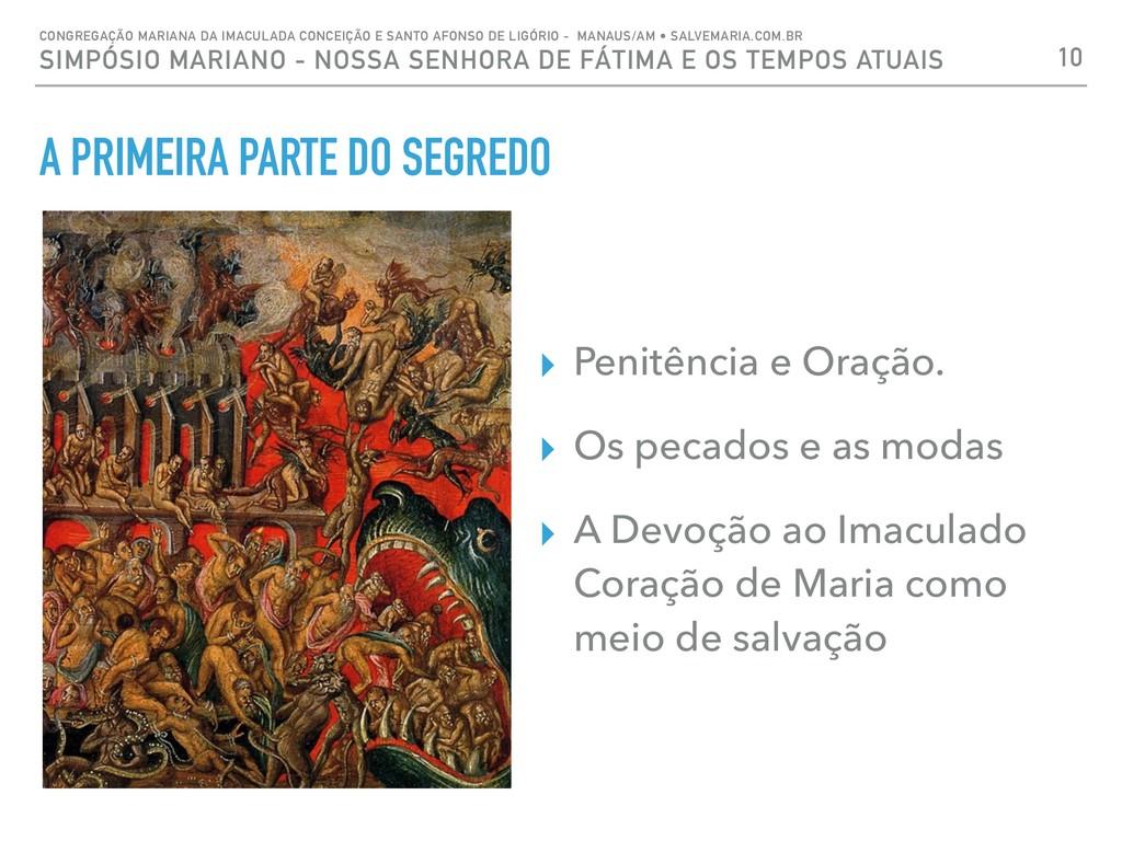 A PRIMEIRA PARTE DO SEGREDO ▸ Penitência e Oraç...