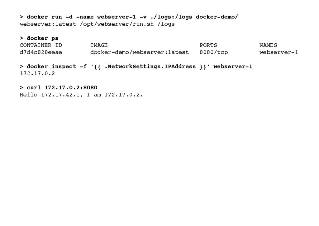 > docker run -d -name webserver-1 -v ./logs:/lo...
