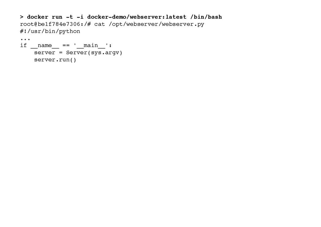 > docker run -t -i docker-demo/webserver:latest...