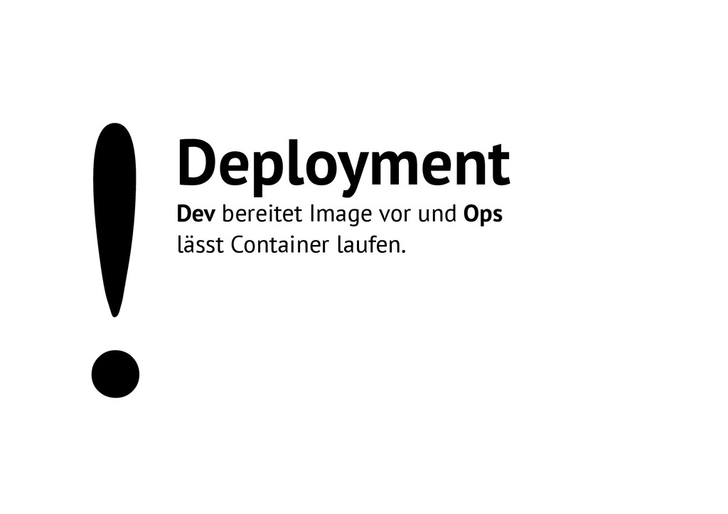 !Deployment Dev bereitet Image vor und Ops läss...
