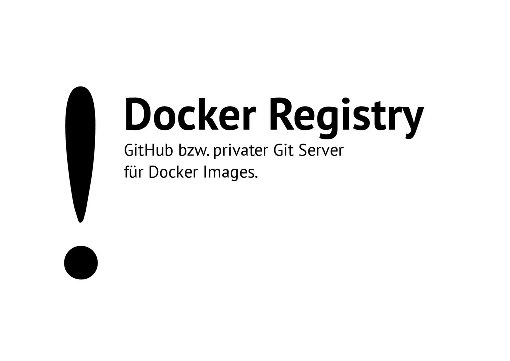 !Docker Registry GitHub bzw. privater Git Serve...
