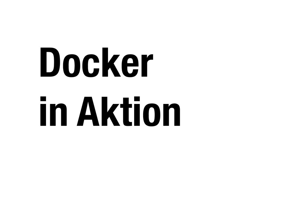 Docker in Aktion