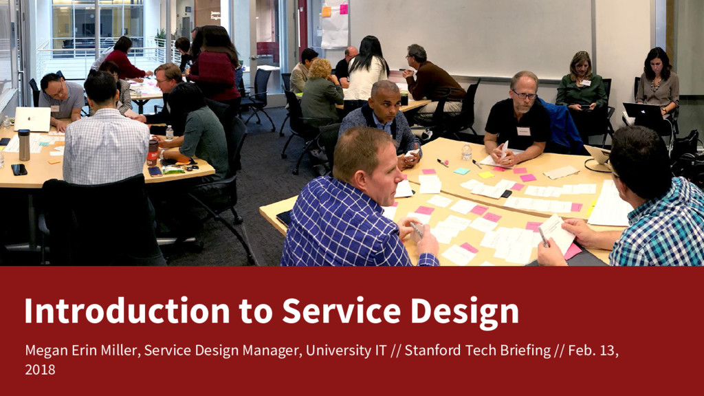 Introduction to Service Design Megan Erin Mille...