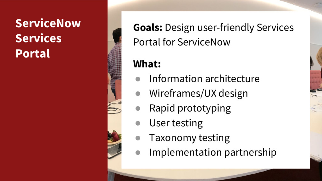ServiceNow Services Portal Goals: Design user-f...