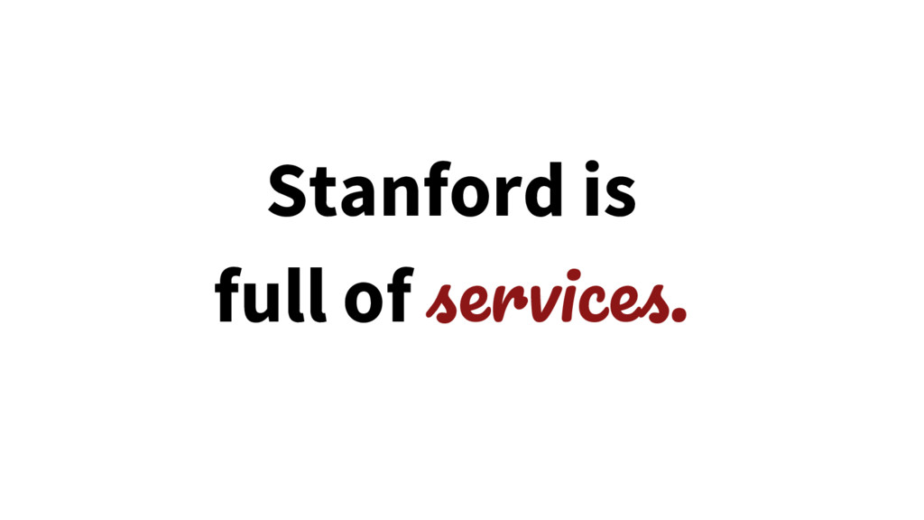Stanford is full of .