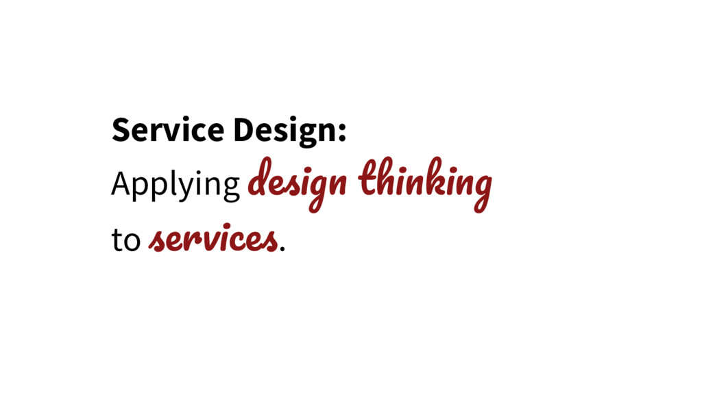 Service Design: Applying to .