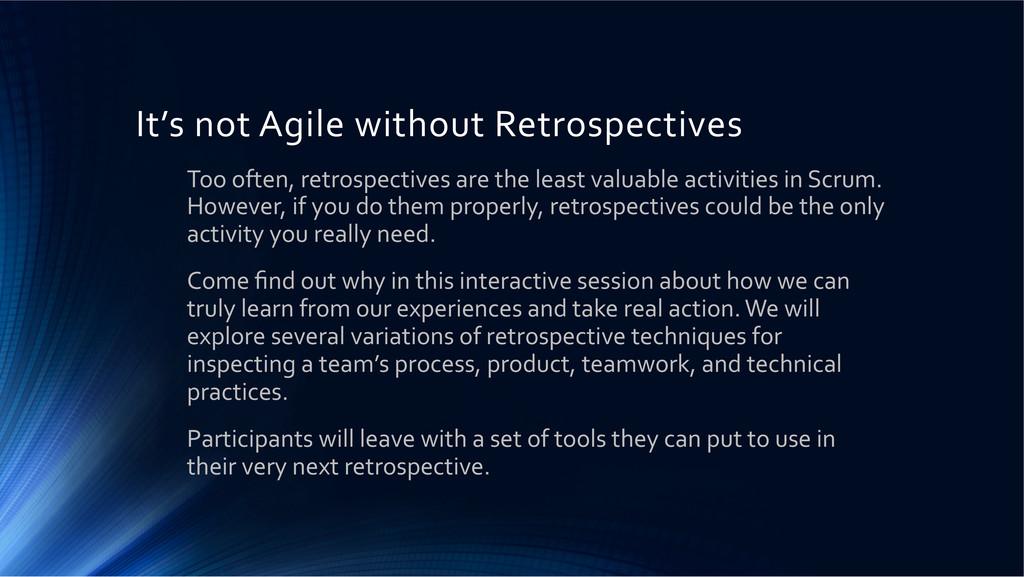 It's not Agile without Retrospectiv...