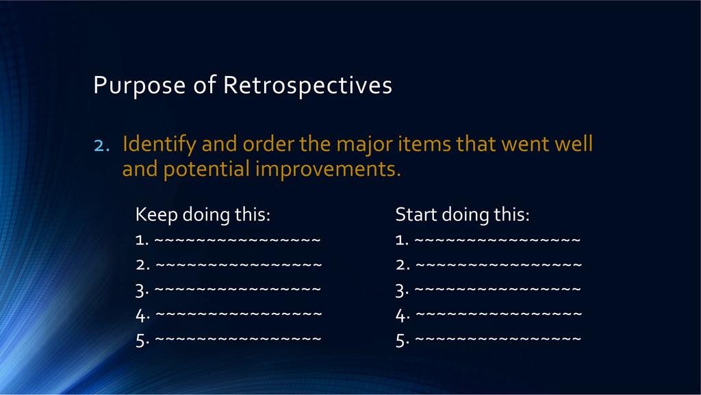 Purpose of Retrospectives  2. Identif...
