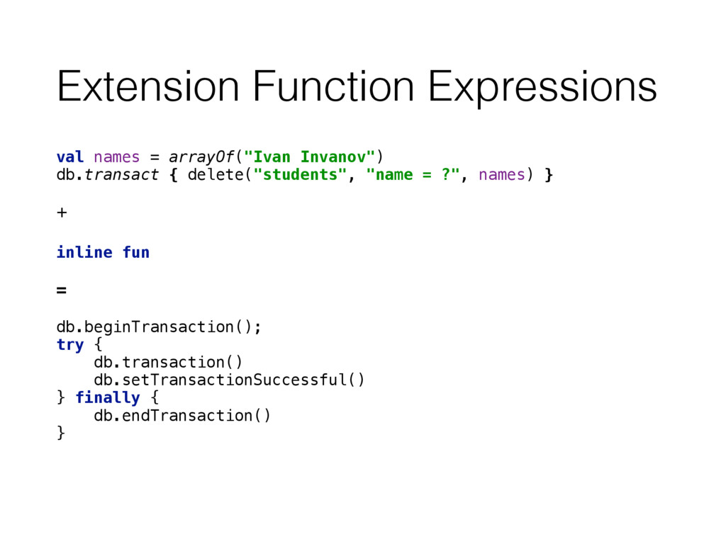 Extension Function Expressions val names = arra...