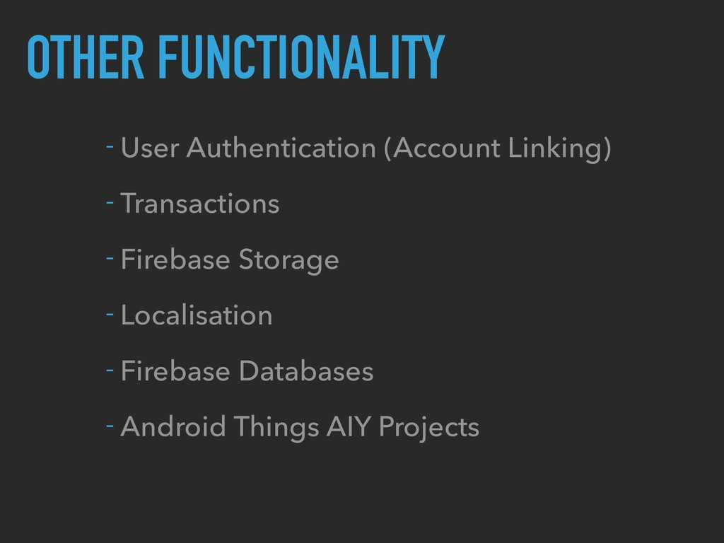 OTHER FUNCTIONALITY - User Authentication (Acco...