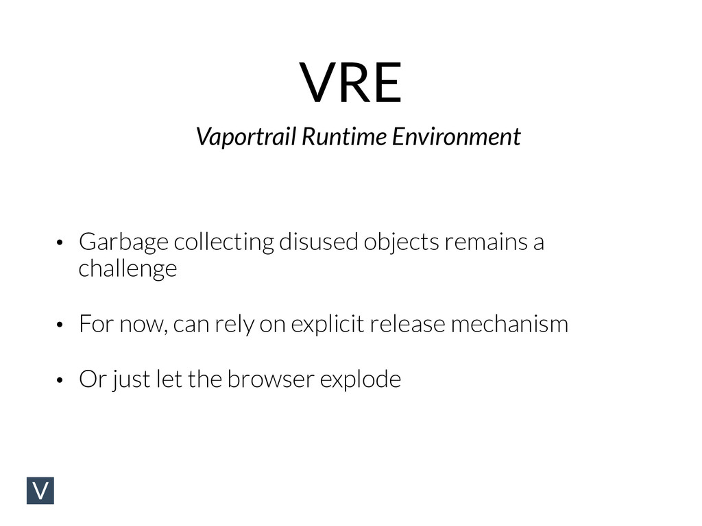 VRE Vaportrail Runtime Environment • Garbage co...