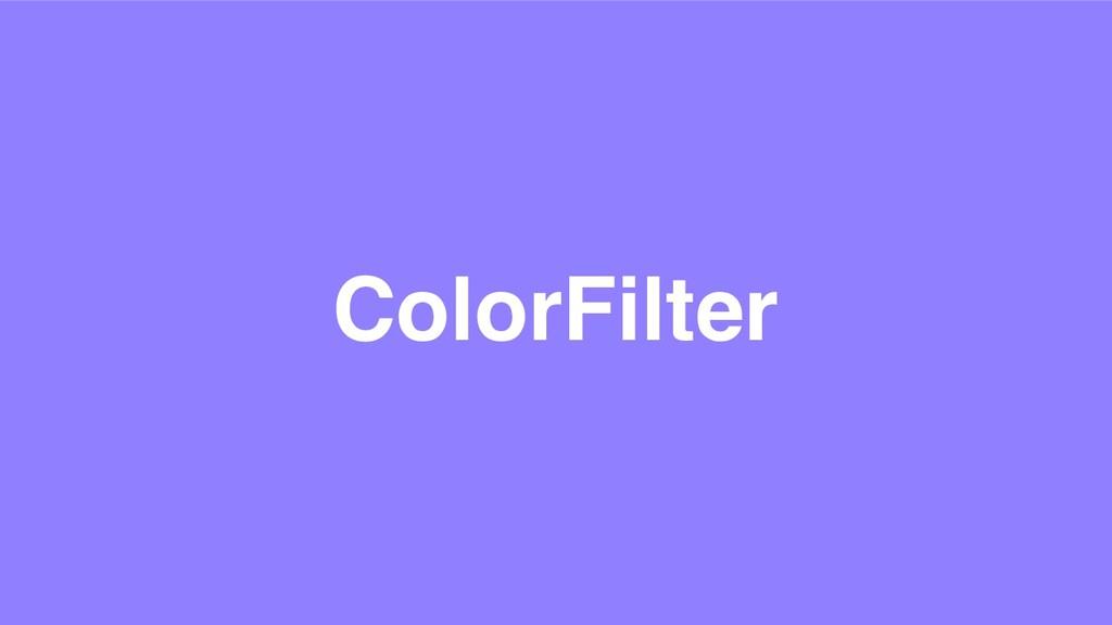 ColorFilter