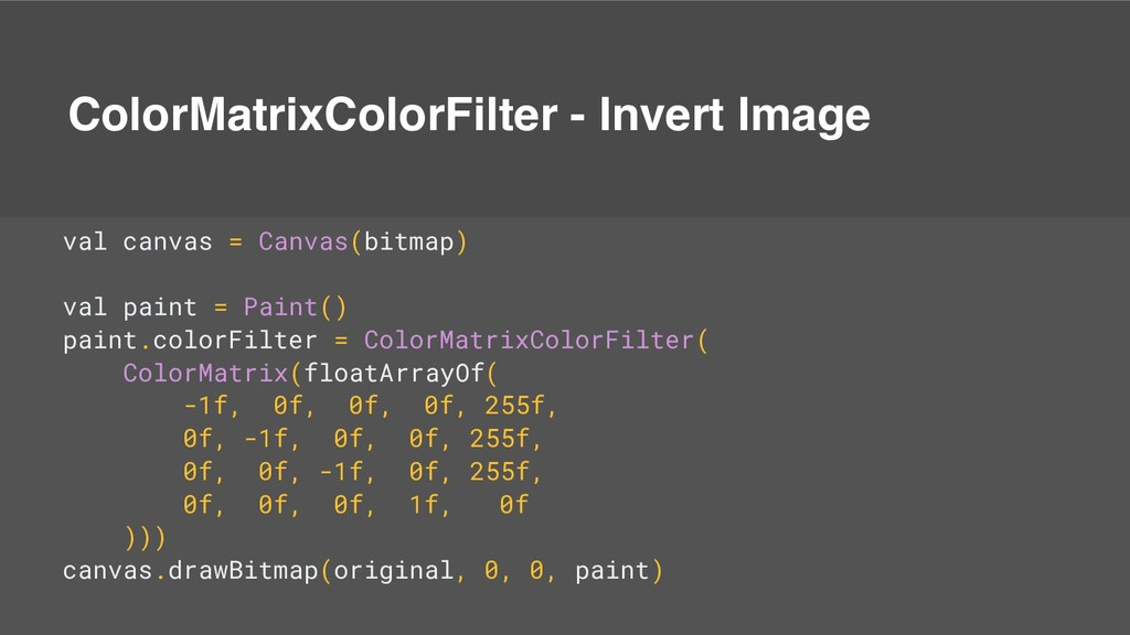 ColorMatrixColorFilter - Invert Image val canva...