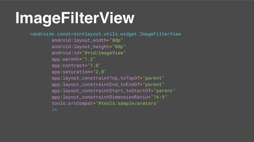 ImageFilterView <androidx.constraintlayout.util...