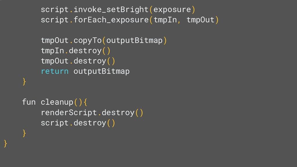 script.invoke_setBright(exposure) script.forEac...