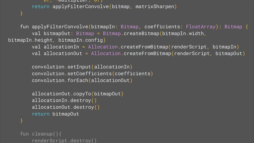 0f, -multiplier, 0f) return applyFilterConvolve...