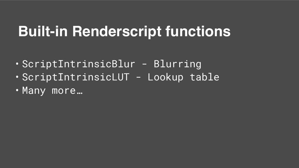 Built-in Renderscript functions • ScriptIntrins...