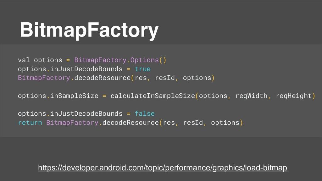 val options = BitmapFactory.Options() options.i...