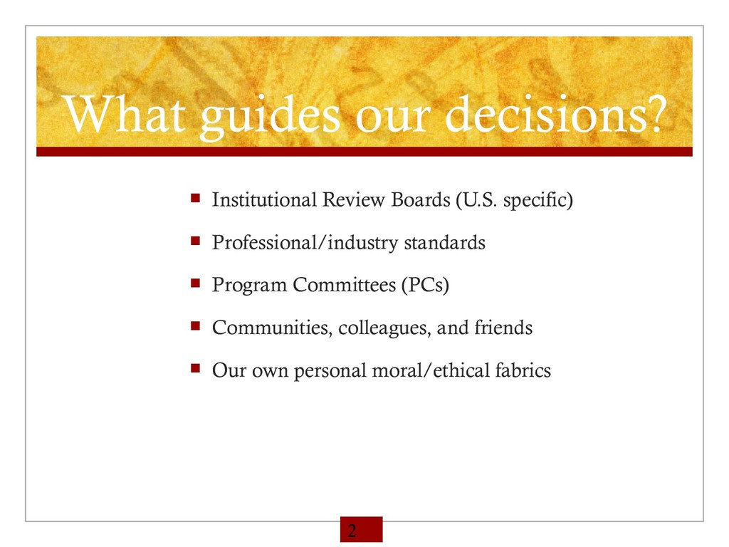What guides our decisions?  Institutional Revi...