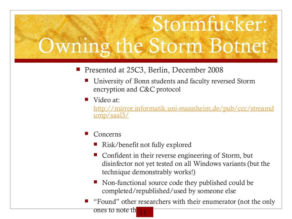 Stormfucker: Owning the Storm Botnet  Presente...