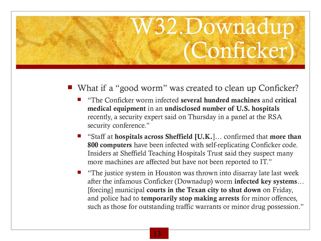"""W32.Downadup (Conficker)  What if a """"good worm..."""