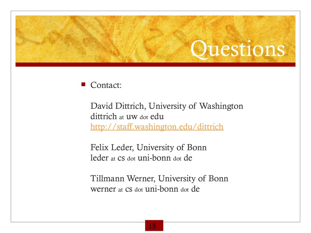 Questions  Contact: David Dittrich, University...
