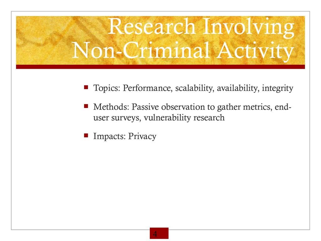 Research Involving Non-Criminal Activity  Topi...