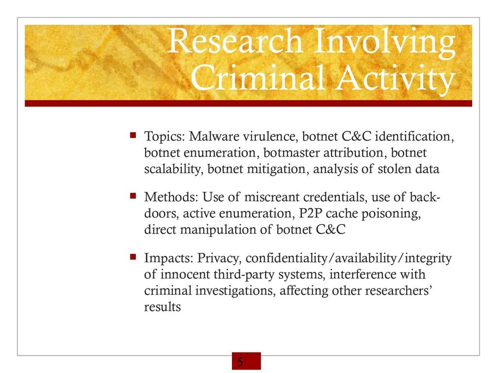 Research Involving Criminal Activity  Topics: ...