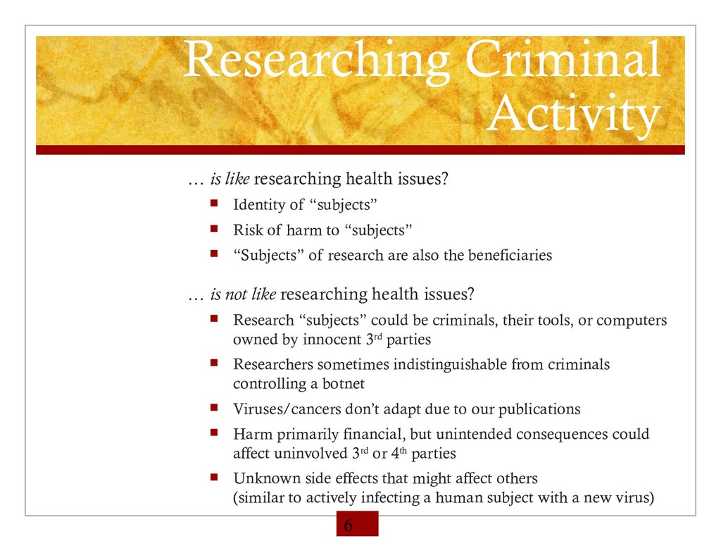Researching Criminal Activity … is like researc...