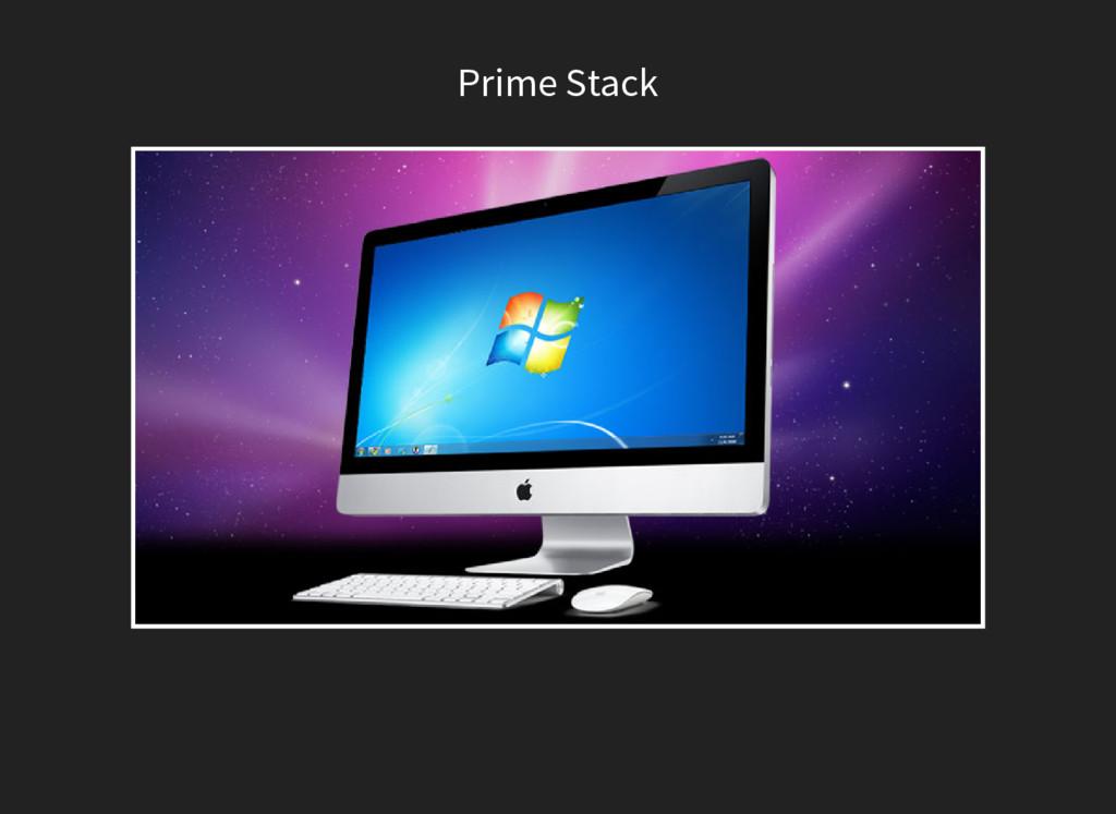Prime Stack
