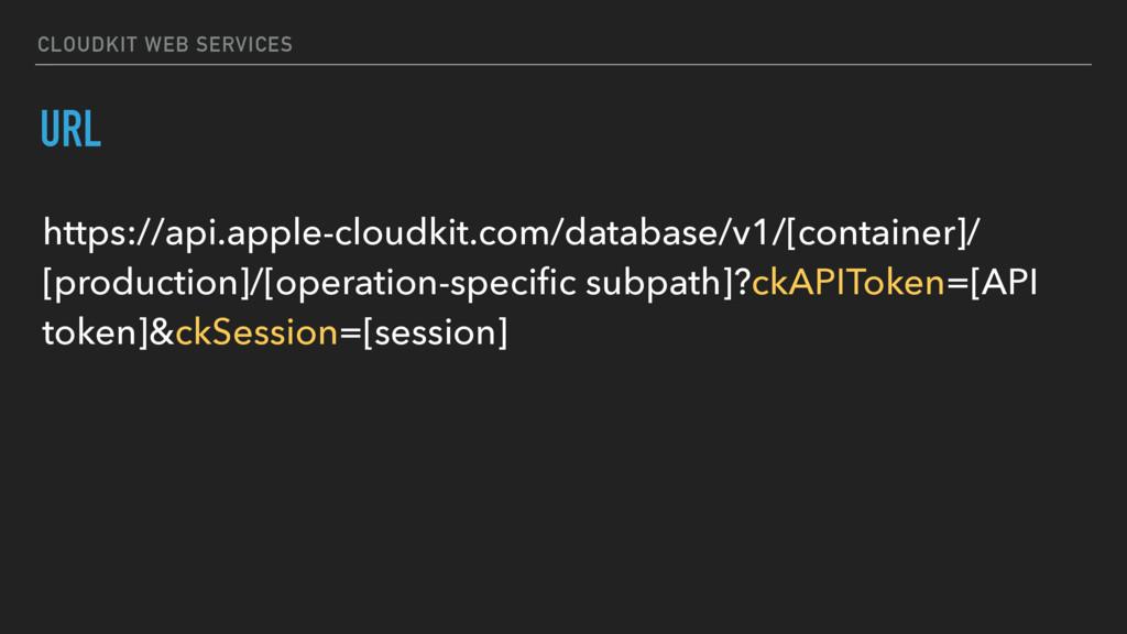 CLOUDKIT WEB SERVICES https://api.apple-cloudki...