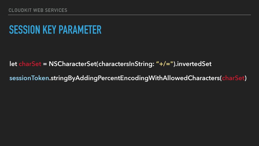 CLOUDKIT WEB SERVICES SESSION KEY PARAMETER let...