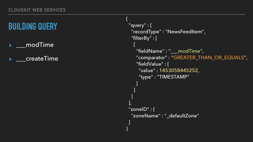 CLOUDKIT WEB SERVICES BUILDING QUERY ▸ ___modTi...