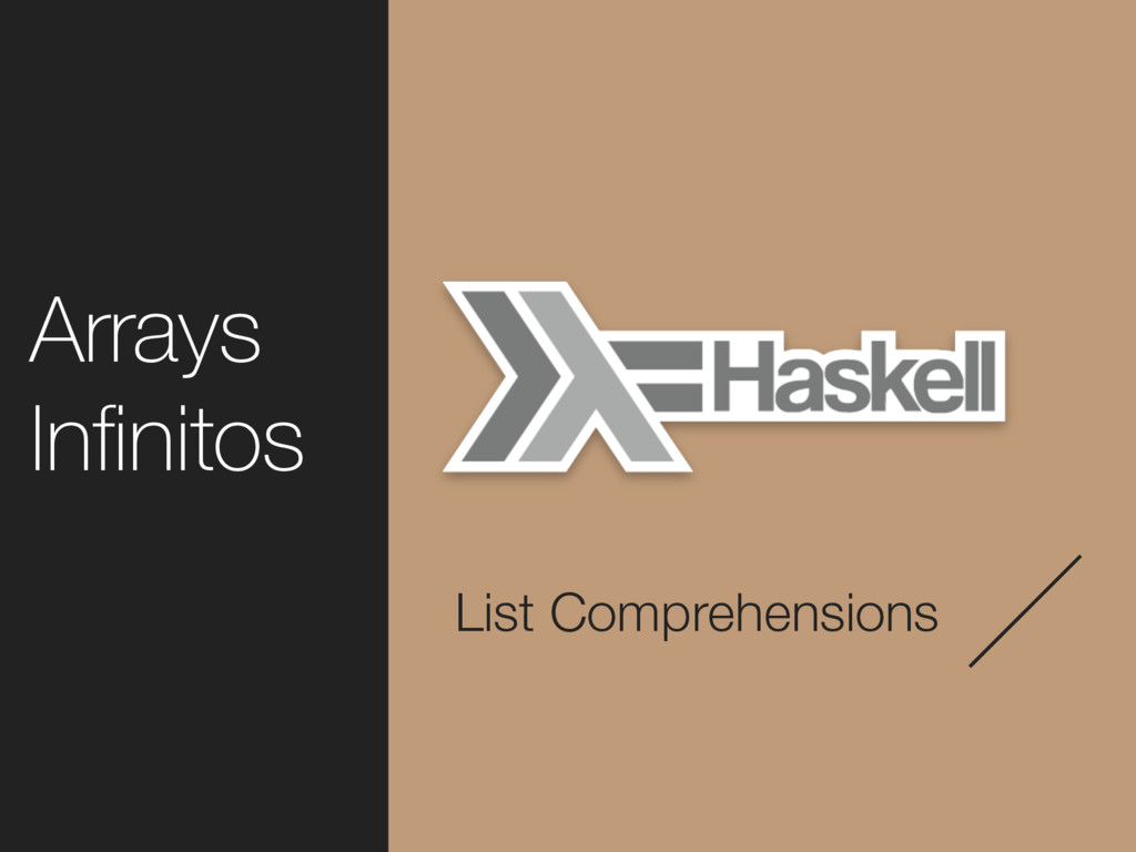 List Comprehensions Arrays Infinitos