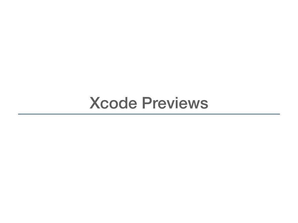 Xcode Previews