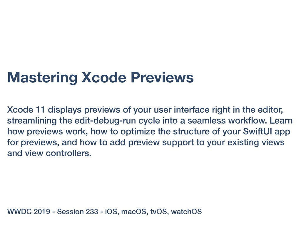 Mastering Xcode Previews Xcode 11 displays prev...