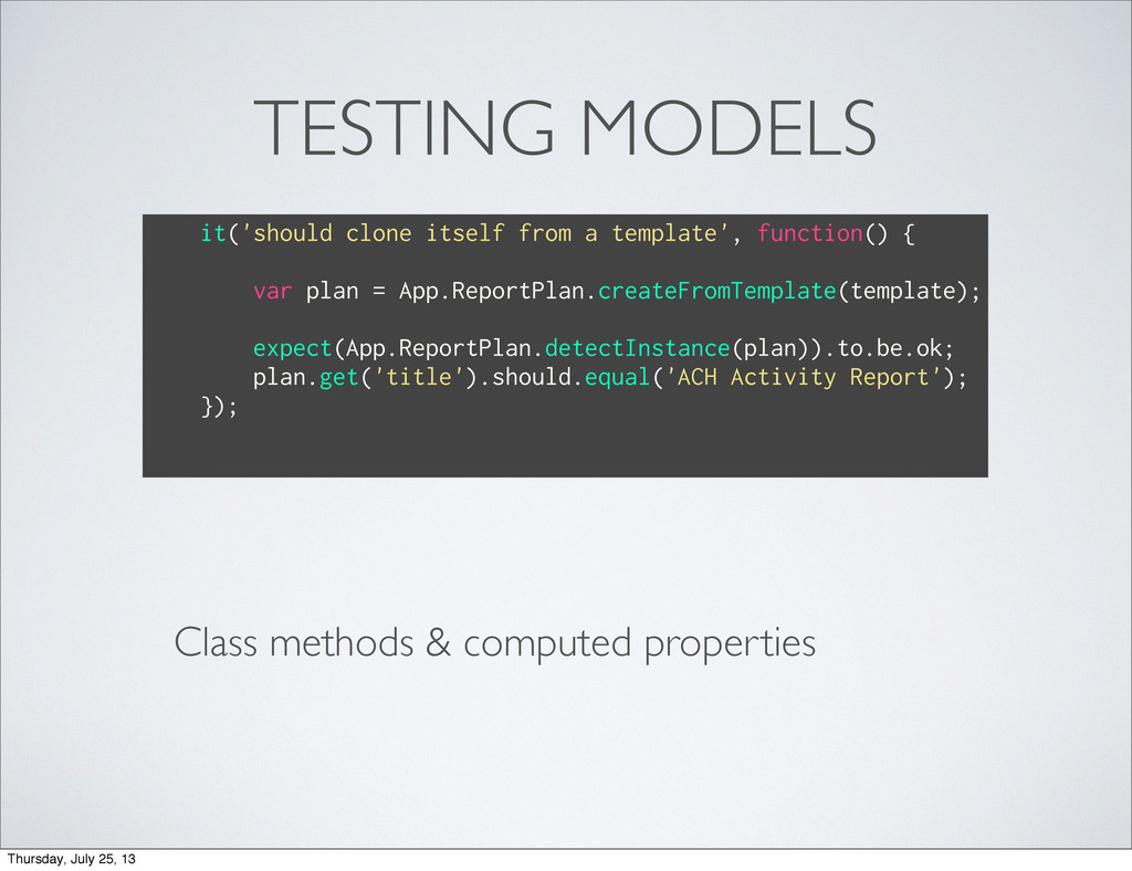 TESTING MODELS Class methods & computed propert...