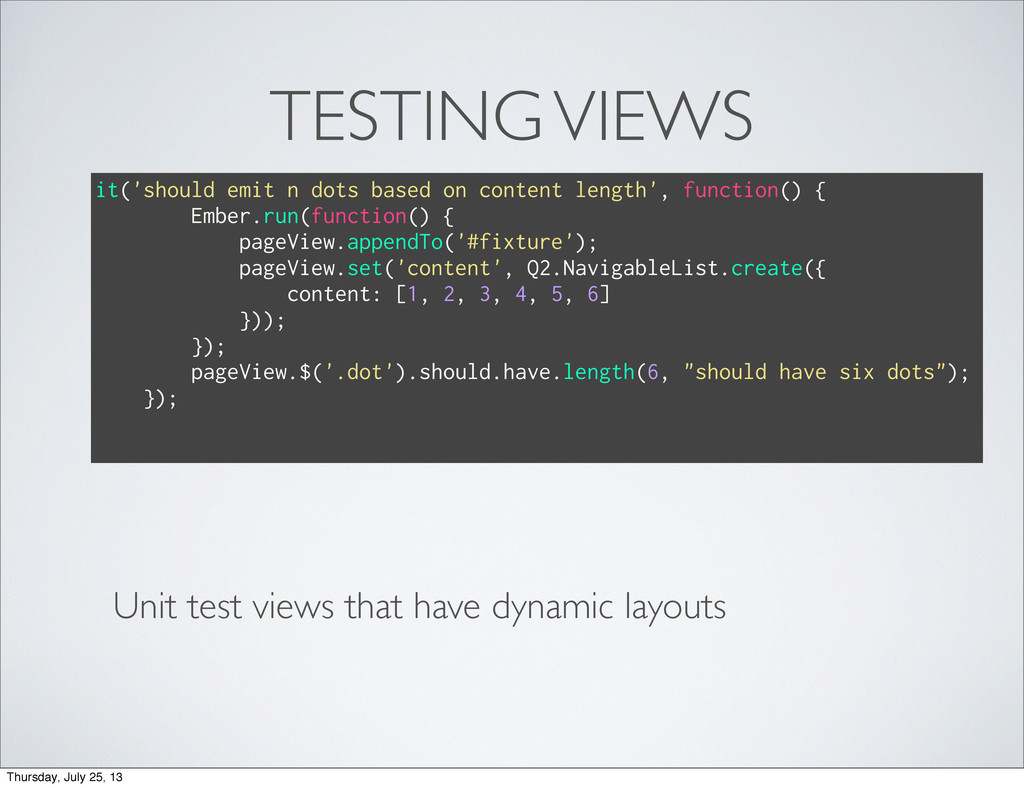 TESTING VIEWS Unit test views that have dynamic...