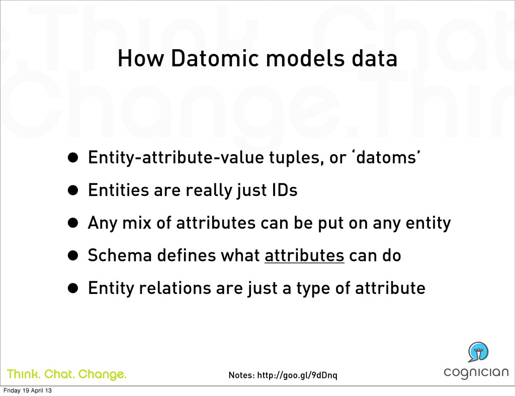 Notes: http://goo.gl/9dDnq How Datomic models d...
