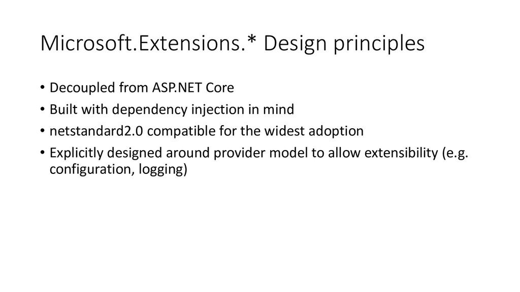 Microsoft.Extensions.* Design principles • Deco...