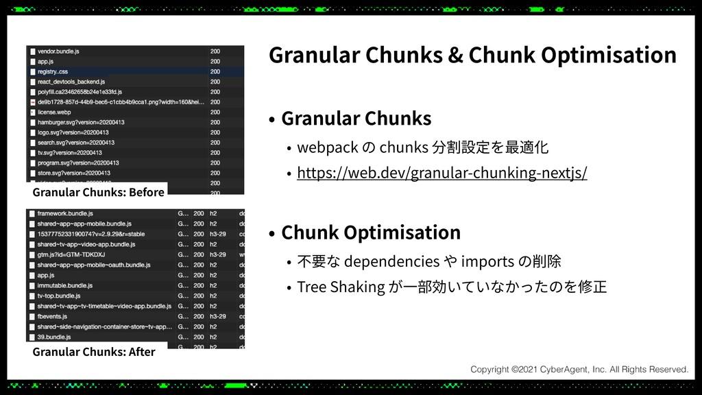Granular Chunks & Chunk Optimisation • Granular...
