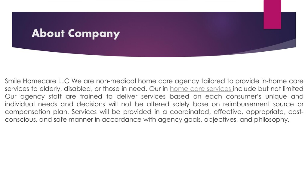 About Company Smile Homecare LLC We are non-med...