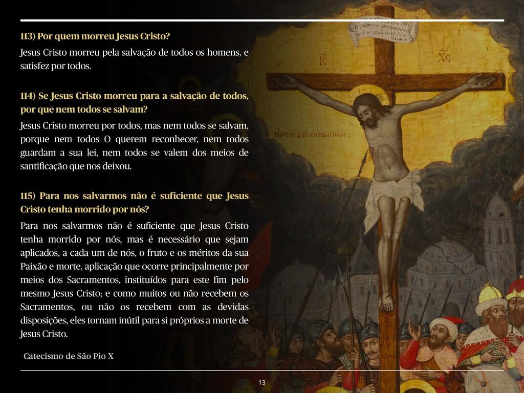 13 113) Por quem morreu Jesus Cristo? Jesus Cri...