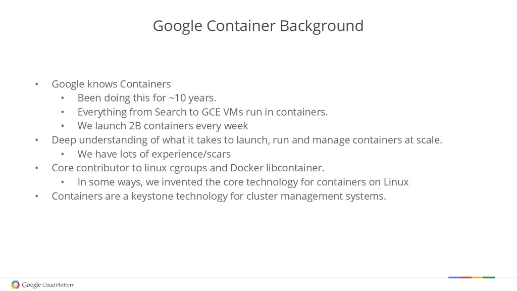 Google Container Background • Google knows Cont...