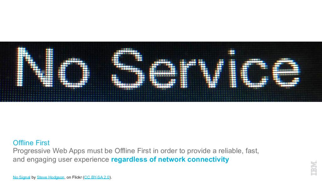 Offline First Progressive Web Apps must be Offl...